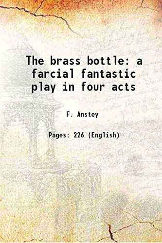 9789332894198: The brass bottlea farcial fantastic play in four acts