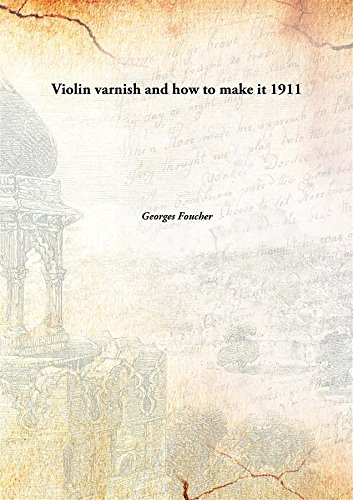 9789332895232: Violin varnish and how to make it