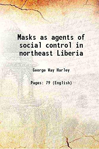 Masks as agents of social control in: George Way Harley