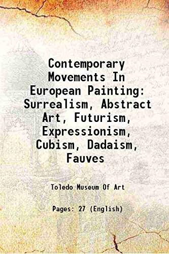 Contemporary Movements In European Painting Surrealism, Abstract: Toledo Museum Of