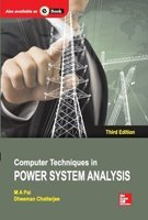 Computer Techniques in Power System Analysis (Third Edition): Dheeman Chatterjee,M.A. Pai