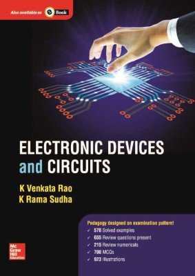 Electronic Devices And Circuits: Venkata. K Rao