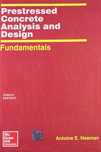 Prestressed Concrete Analysis & Design Fundamentals (Pb: Naaman A.E.