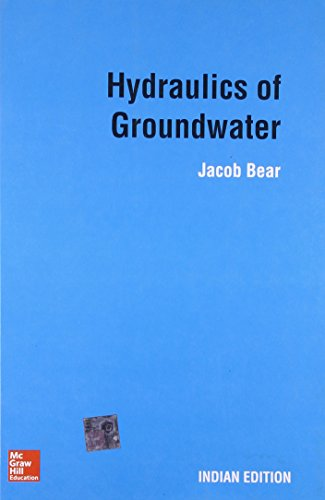 Hydraulics of Groundwater: Bear J.
