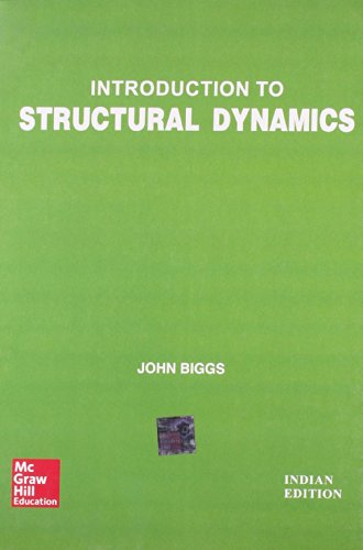 Introduction to Structural Dynamics: Biggs
