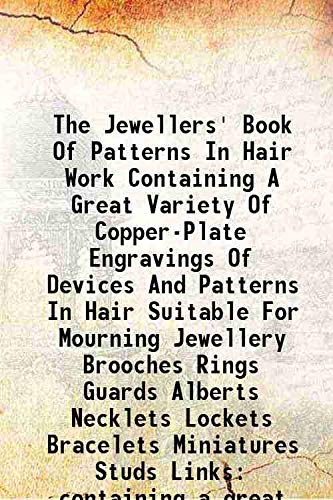 The jewellers' book of patterns in hair: William Halford &
