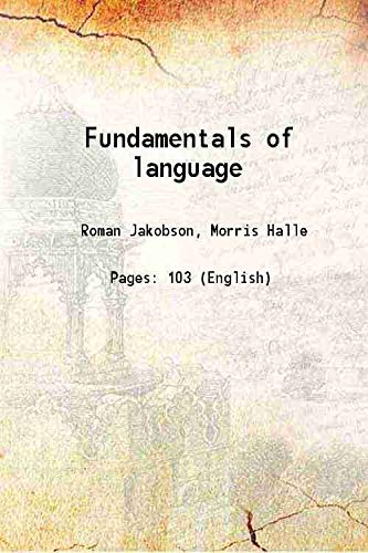 Fundamentals Of Language: Roman Jakobson, Morris