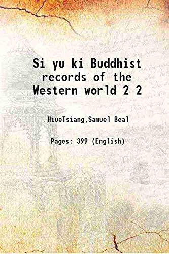 Si yu ki Buddhist records of the: HiueTsiang,Samuel Beal