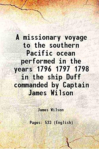 A missionary voyage to the southern Pacific: James Wilson