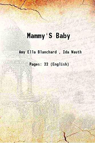 Mammy's Baby: Amy Ella Blanchard