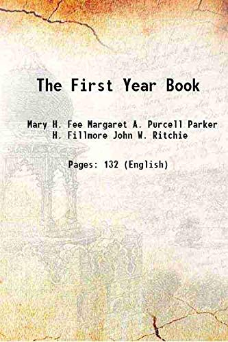 The First Year Book 1907: Mary H. Fee