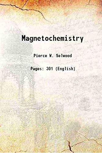 Magnetochemistry: Pierce W. Selwood