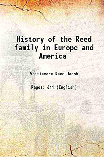 History of the Reed family in Europe: Whittemore Reed Jacob