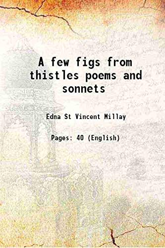 A few figs from thistles poems and