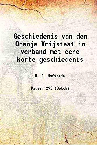 Geschiedenis van den Oranje Vrijstaat in verband: H. J. Hofstede