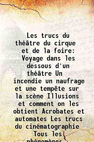 Les trucs du théâtre du cirque et: Max de Nansouty