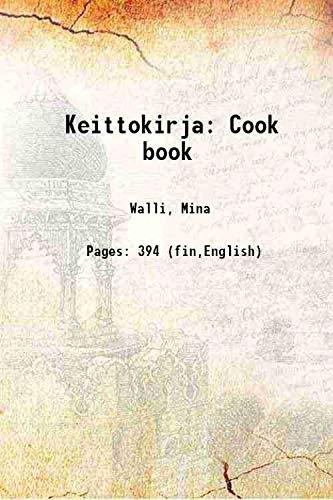 Keittokirja Cook book 1928: Walli, Mina