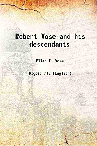 Robert Vose and his descendants [HARDCOVER]