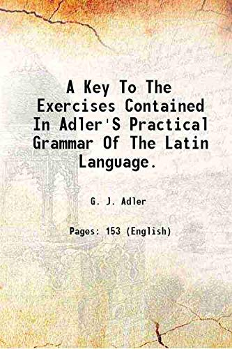 A Key To The Exercises Contained In: G. J. Adler