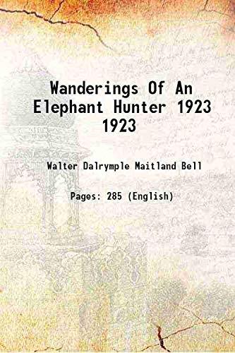 9789333102339: Wanderings of an elephant hunter