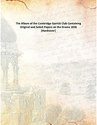 The Album of the Cambridge Garrick Club