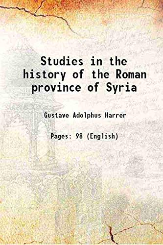 9789333105439: Studies in the history of the Roman province of Syria