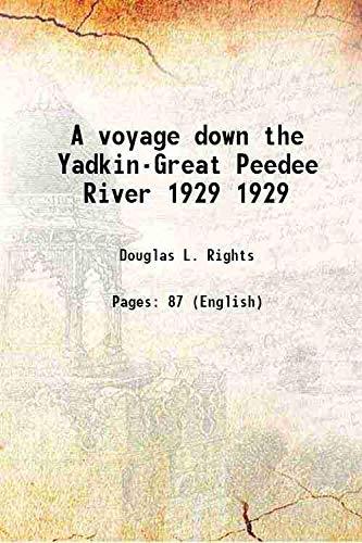 9789333106498: A voyage down the Yadkin-Great Peedee River