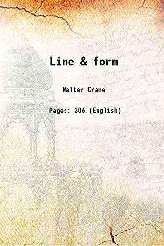 Line & form 1921 [Hardcover]: Walter Crane