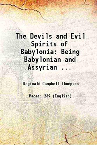 9789333107532: The Devils and Evil Spirits of Babylonia Being Babylonian and Assyrian ...