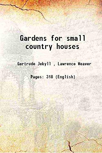9789333108119: Gardens for small country houses