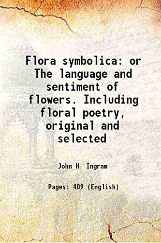 Flora symbolicaor The language and sentiment of
