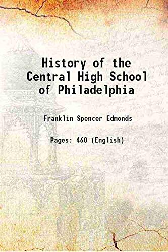 9789333109062: History of the Central High School of Philadelphia