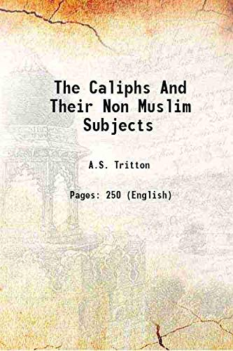 9789333109291: The Caliphs And Their Non Muslim Subjects