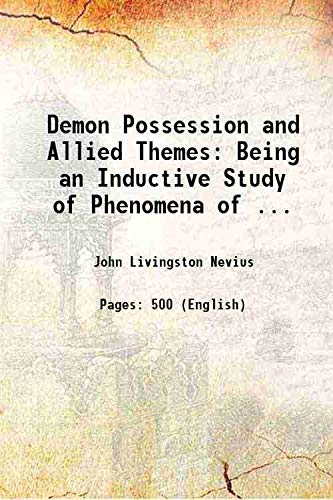 9789333109864: Demon Possession and Allied Themes Being an Inductive Study of Phenomena of ...