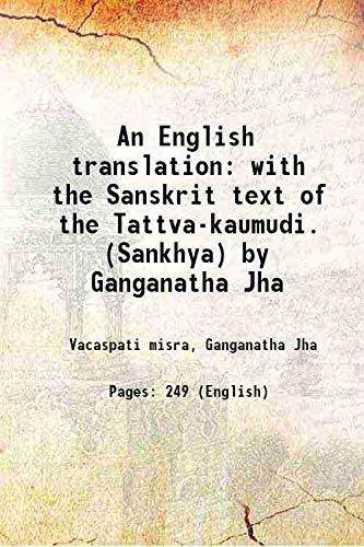An English translation with the Sanskrit text: Vacaspati misra, Ganganatha