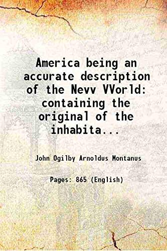 America being an accurate description of the: John Ogilby Arnoldus