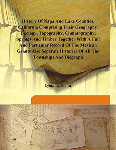 History of Napa and Lake Counties, California: Lyman L. Palmer
