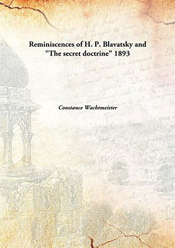 "9789333121774: Reminiscences of H. P. Blavatsky and ""The secret doctrine"" 1893 [Hardcover]"