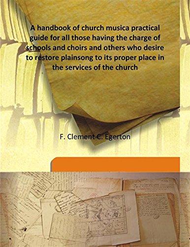 A handbook of church music a practical: F. Clement C.