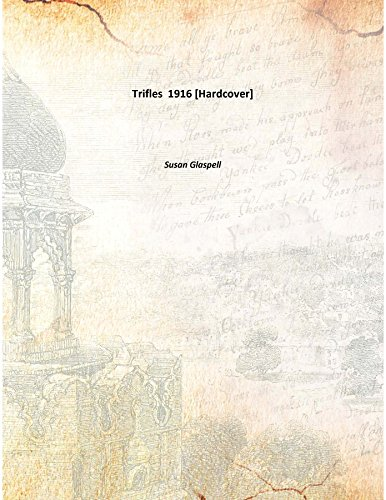 9789333129350: Trifles 1916 [Hardcover]
