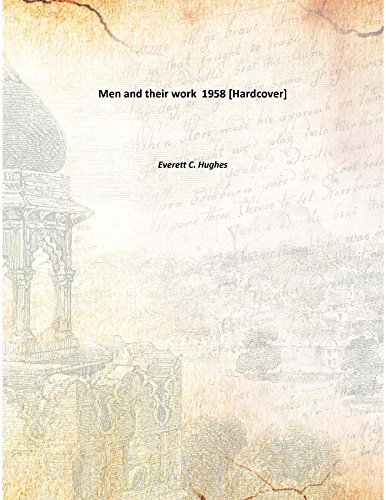 9789333129442: Men and their work 1958 [Hardcover]