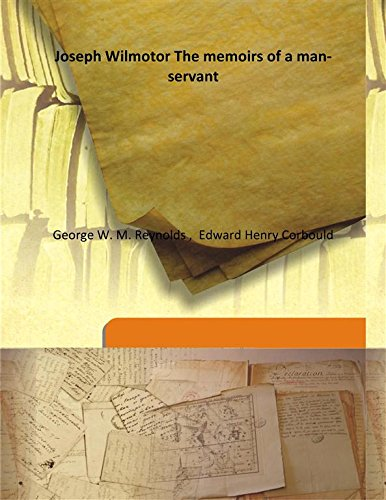 Joseph Wilmot or The memoirs of a: George W. M.