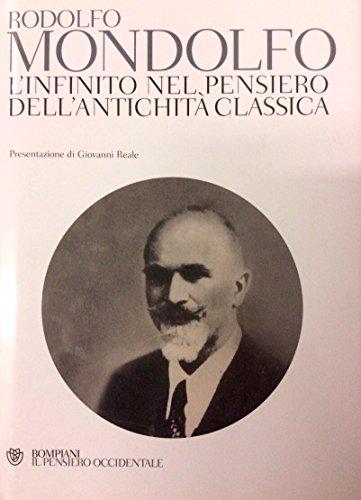 L'infinito nel pensiero dei greci 1934 [Hardcover]: Rodolfo Mondolfo