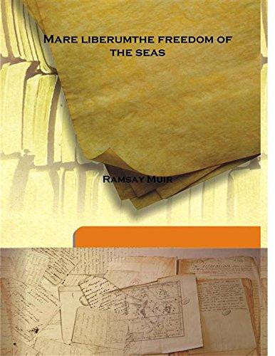 Mare liberum the freedom of the seas: Ramsay Muir