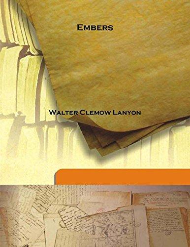 Embers 1918 [Hardcover]: Walter Clemow Lanyon