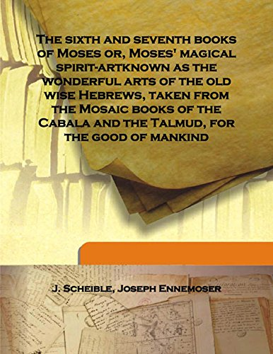 The sixth and seventh books of Moses,: J. Scheible, Joseph
