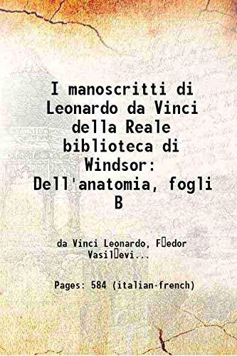 I manoscritti di Leonardo da Vinci della: da Vinci Leonardo,