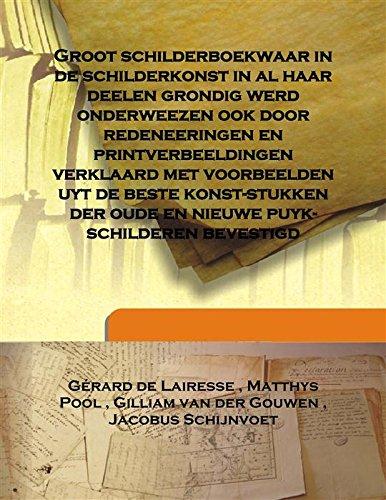 Groot schilderboek waar in de schilderkonst in: Gérard de Lairesse