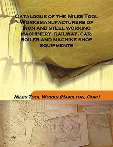 Catalogue of the Niles Tool Works manufacturers: Anonymous