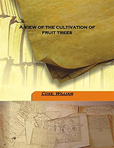 9789333155489: A view of the cultivation of fruit trees